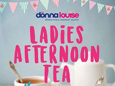 The Donna Louise's Ladies Afternoon Tea, Thursday 23rd November